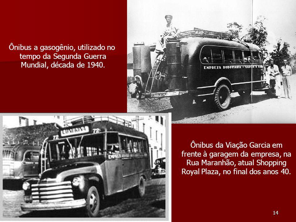 Ônibus a gasogênio, utilizado no tempo da Segunda Guerra