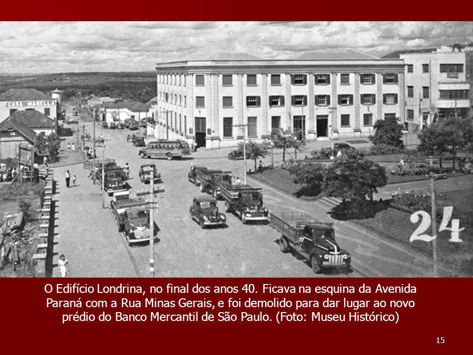 O Edifício Londrina, no final dos anos 40