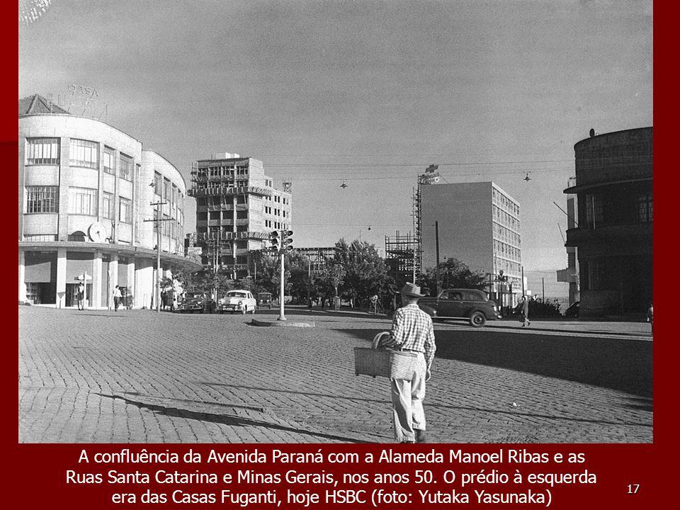 A confluência da Avenida Paraná com a Alameda Manoel Ribas e as Ruas Santa Catarina e Minas Gerais, nos anos 50.