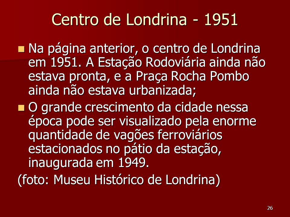 Centro de Londrina - 1951
