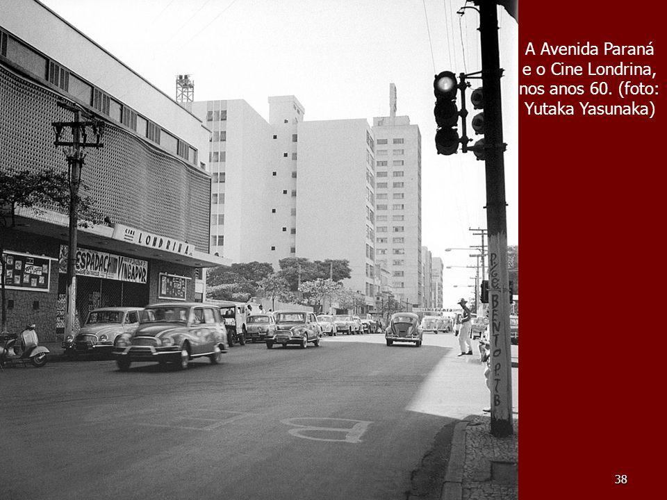 A Avenida Paraná e o Cine Londrina, nos anos 60