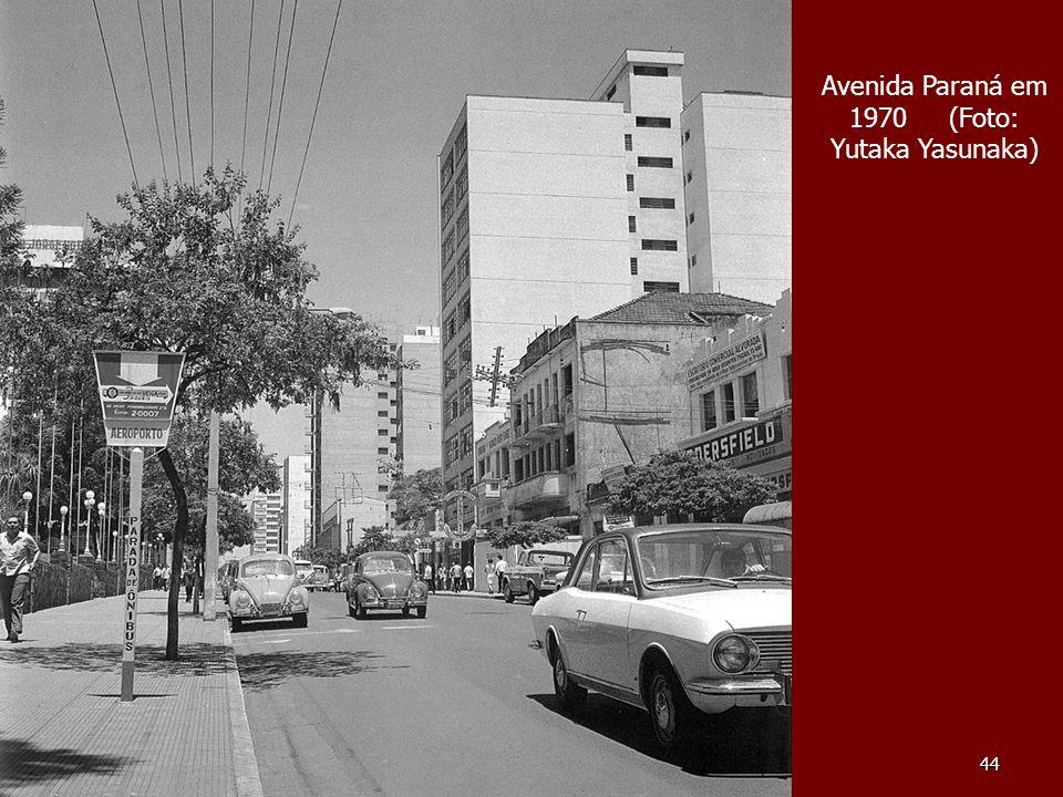 Avenida Paraná em 1970 (Foto: Yutaka Yasunaka)