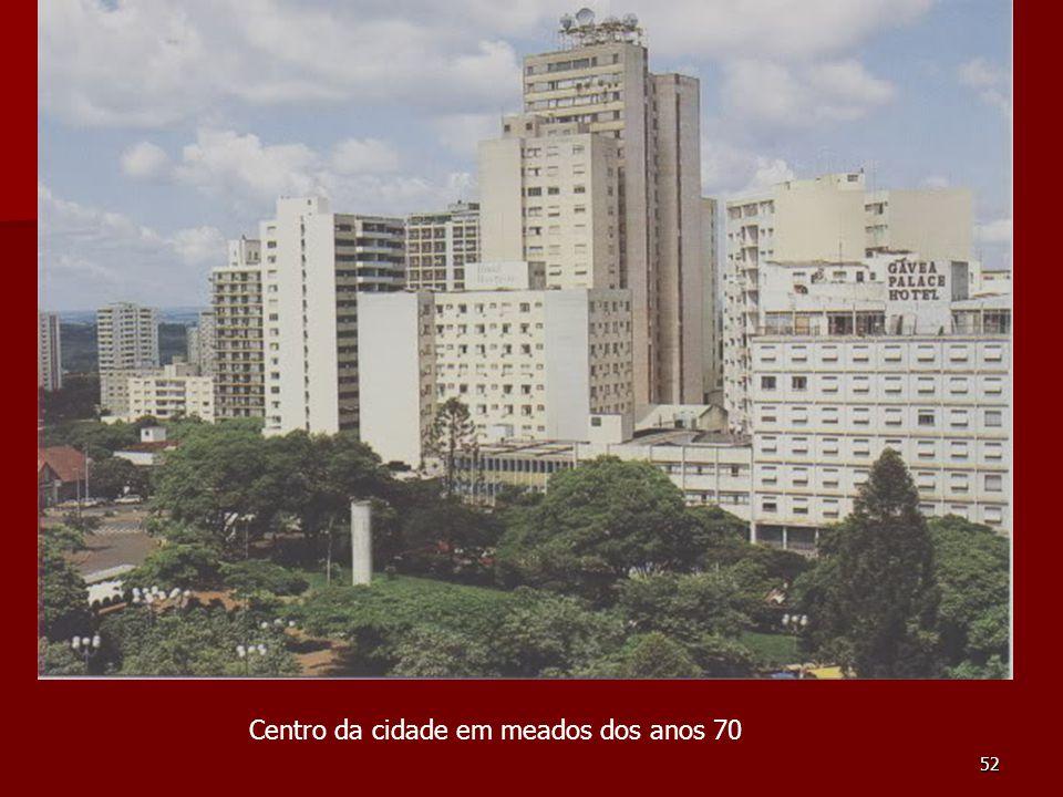 Centro da cidade em meados dos anos 70