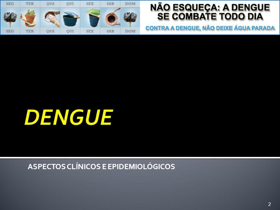 ASPECTOS CLÍNICOS E EPIDEMIOLÓGICOS