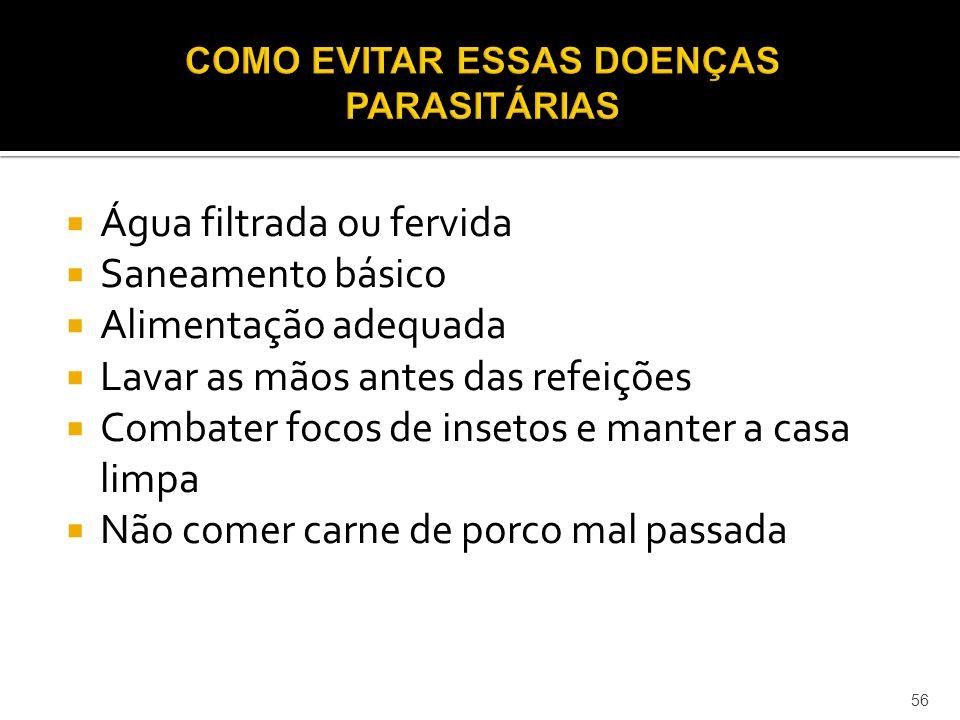 COMO EVITAR ESSAS DOENÇAS PARASITÁRIAS