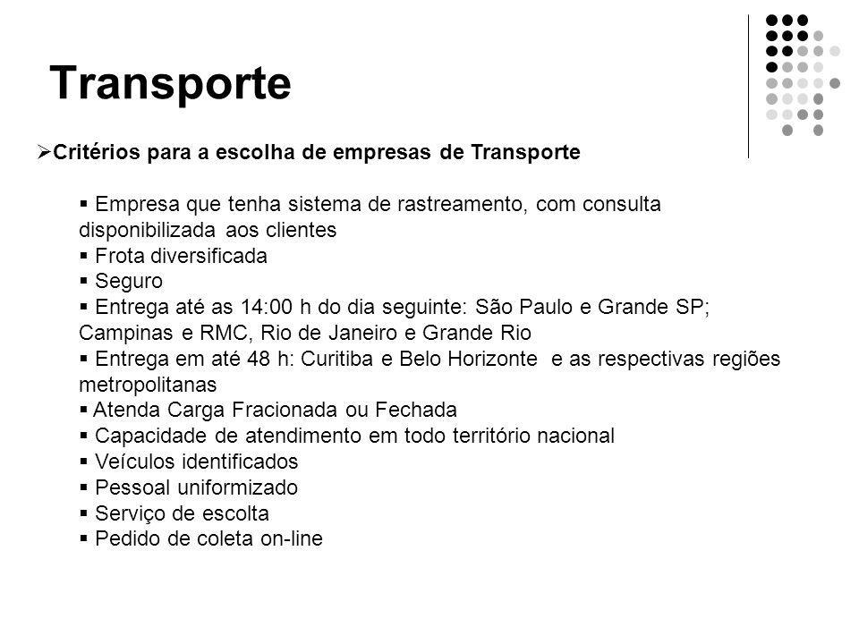Transporte Critérios para a escolha de empresas de Transporte