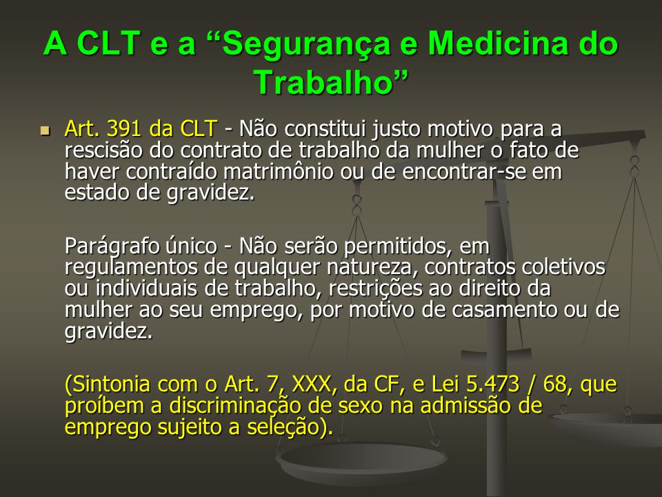 A CLT e a Segurança e Medicina do Trabalho