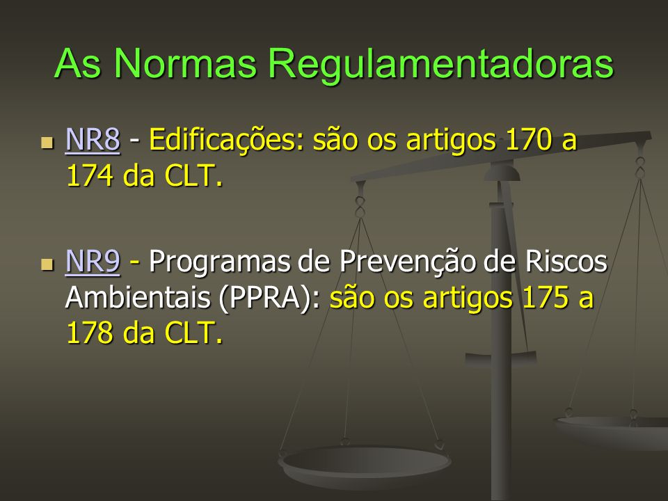 As Normas Regulamentadoras