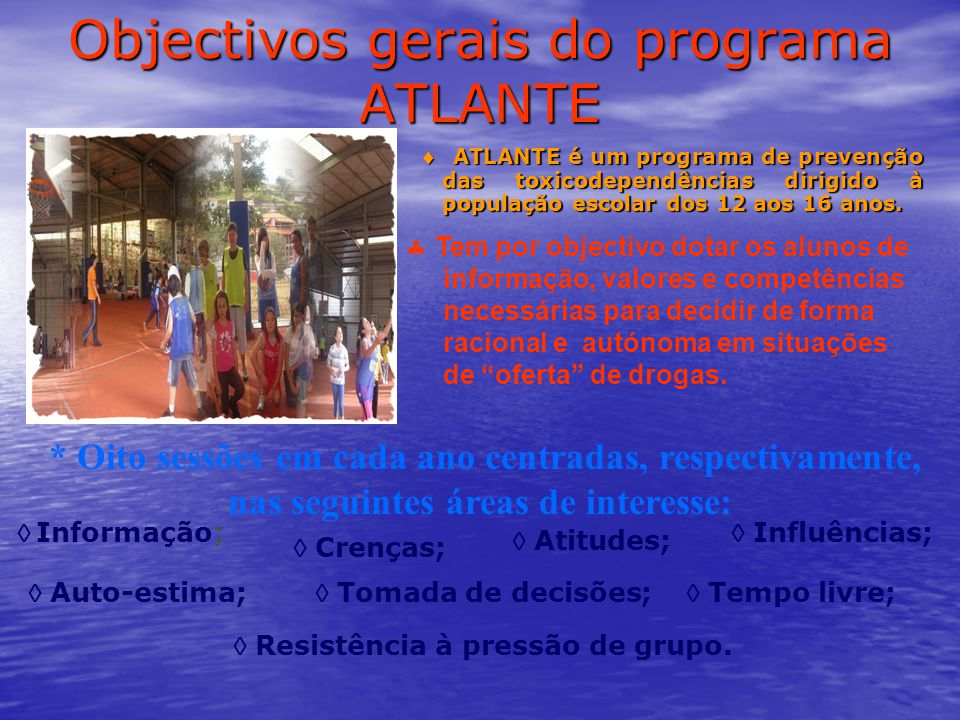 Objectivos gerais do programa ATLANTE