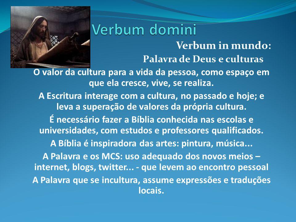 Verbum domini Verbum in mundo: Palavra de Deus e culturas
