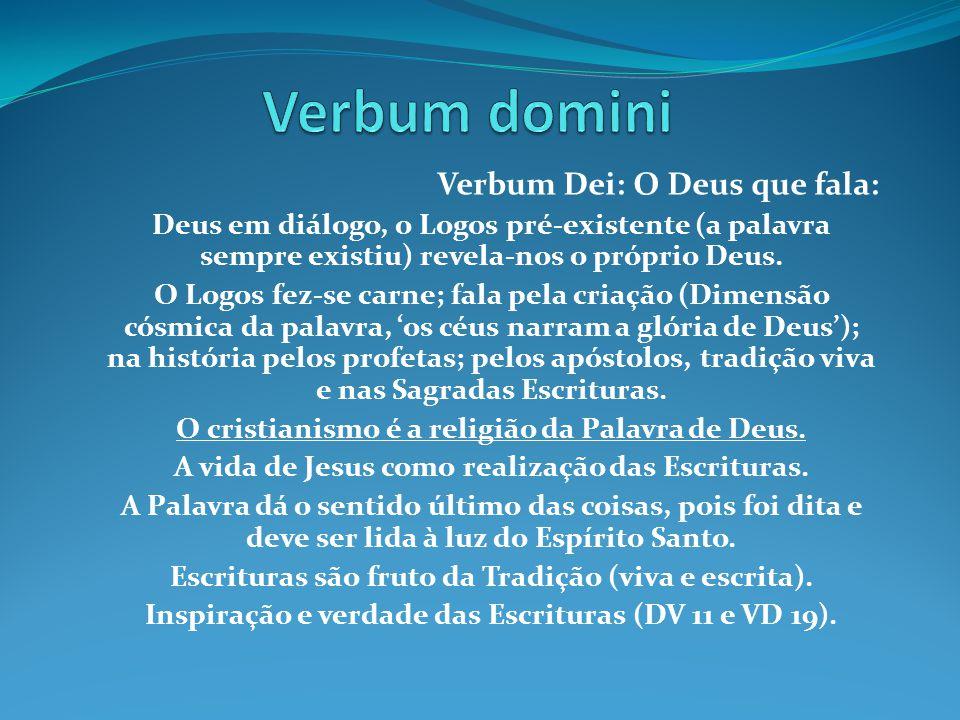 Verbum domini Verbum Dei: O Deus que fala: