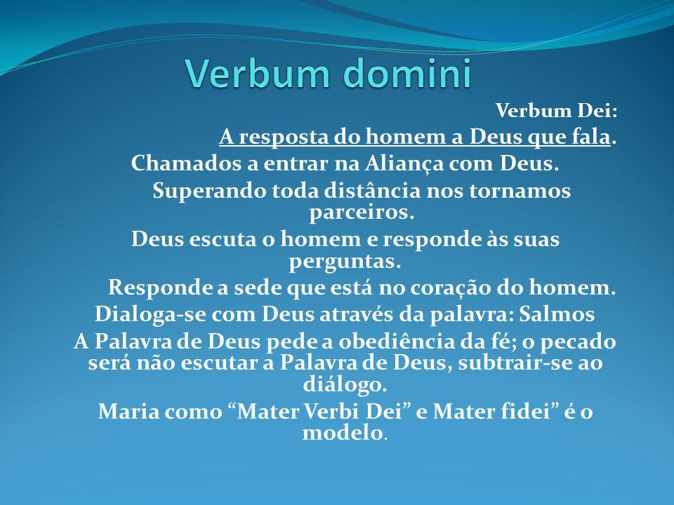 Verbum domini Chamados a entrar na Aliança com Deus.