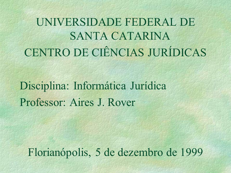 UNIVERSIDADE FEDERAL DE SANTA CATARINA CENTRO DE CIÊNCIAS JURÍDICAS