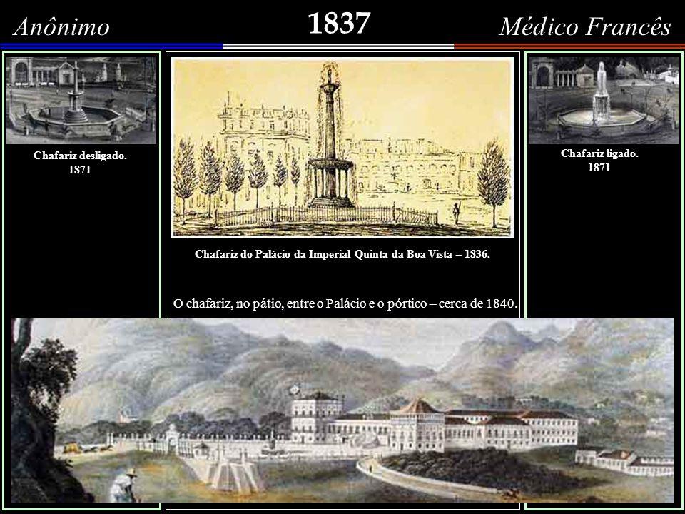 Chafariz do Palácio da Imperial Quinta da Boa Vista – 1836.