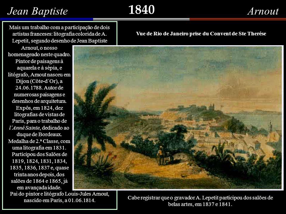 1840 Jean Baptiste Arnout.