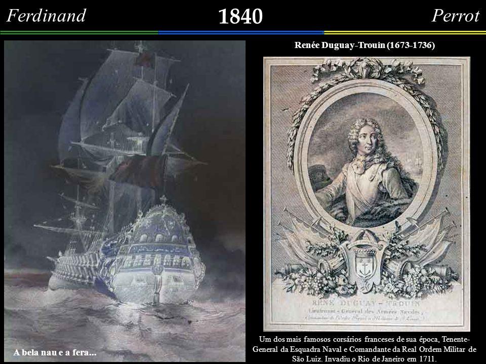 1840 Ferdinand Perrot Renée Duguay-Trouin (1673-1736)