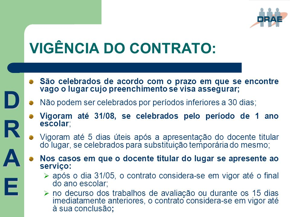 DRAE VIGÊNCIA DO CONTRATO: