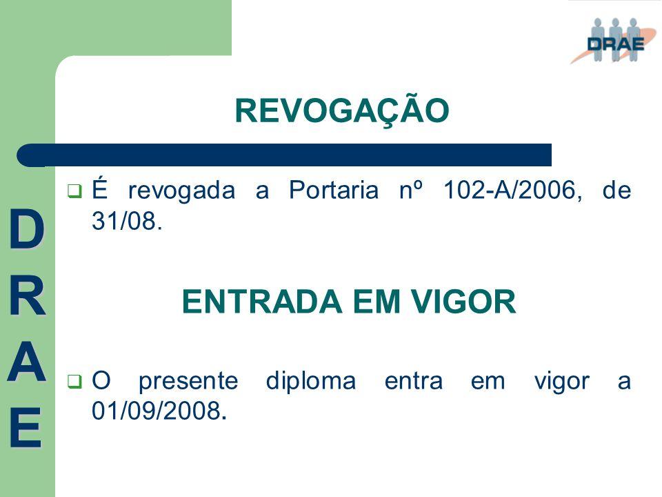 DRAE REVOGAÇÃO ENTRADA EM VIGOR