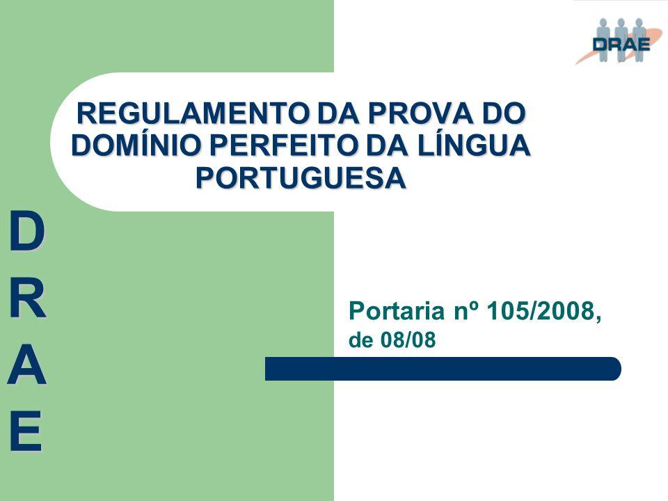 REGULAMENTO DA PROVA DO DOMÍNIO PERFEITO DA LÍNGUA PORTUGUESA