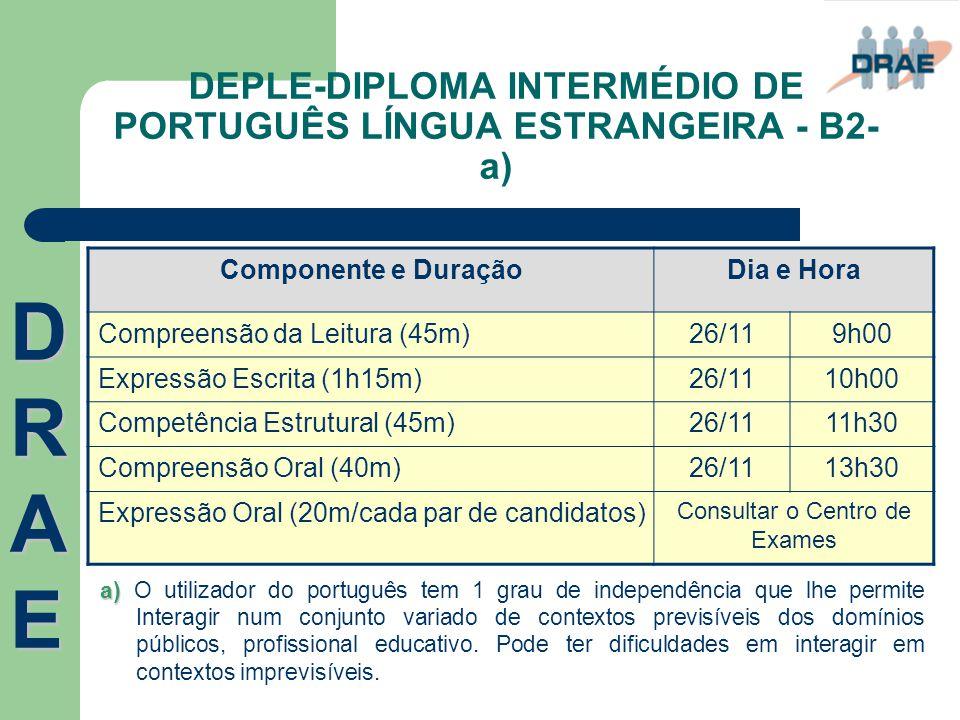 DEPLE-DIPLOMA INTERMÉDIO DE PORTUGUÊS LÍNGUA ESTRANGEIRA - B2-a)