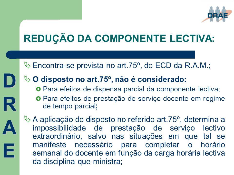 REDUÇÃO DA COMPONENTE LECTIVA:
