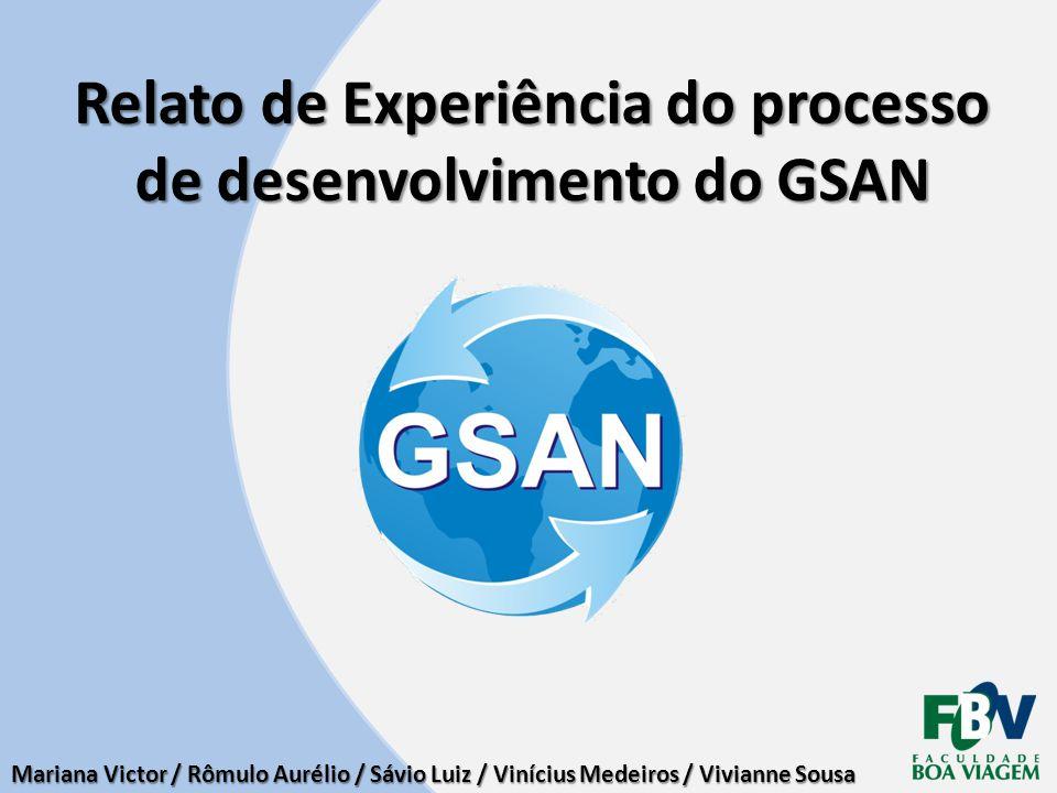 Relato de Experiência do processo de desenvolvimento do GSAN