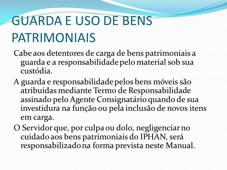 GUARDA E USO DE BENS PATRIMONIAIS