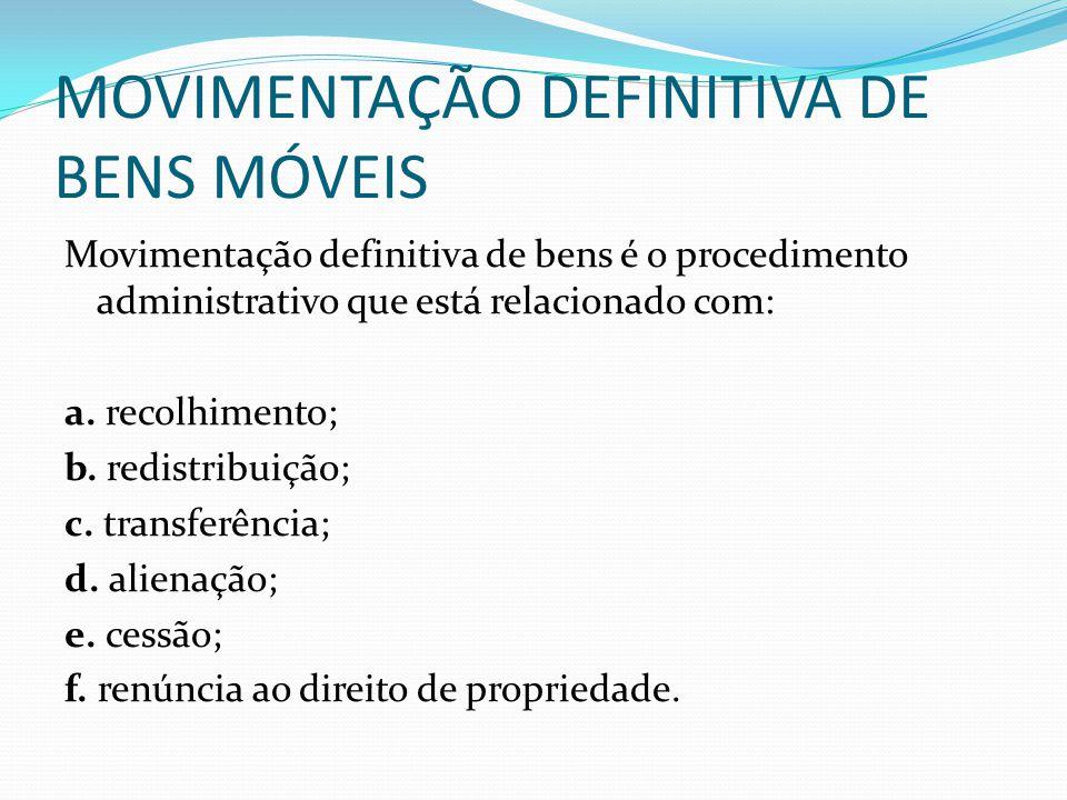 MOVIMENTAÇÃO DEFINITIVA DE BENS MÓVEIS