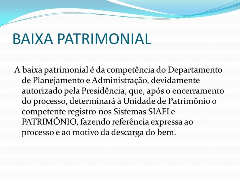 BAIXA PATRIMONIAL