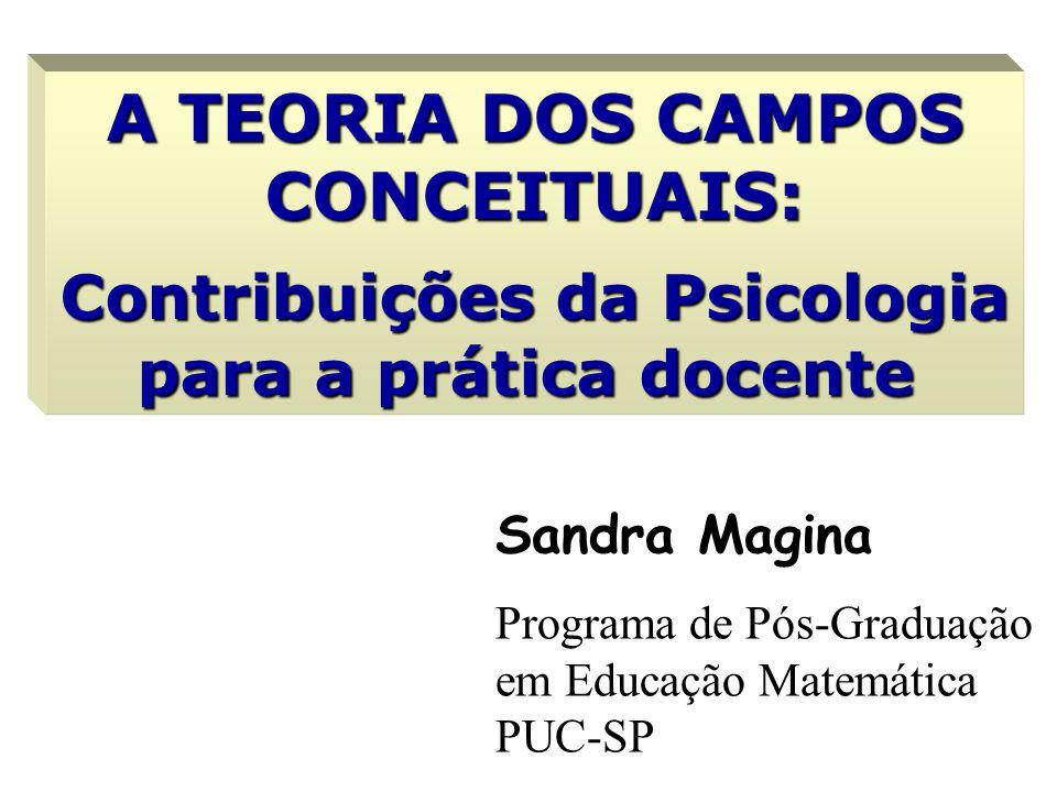 A TEORIA DOS CAMPOS CONCEITUAIS: Contribuições da Psicologia para a prática docente