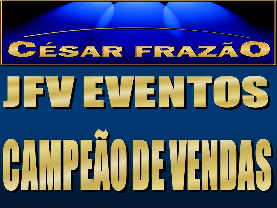 JFV EVENTOS CAMPEÃO DE VENDAS