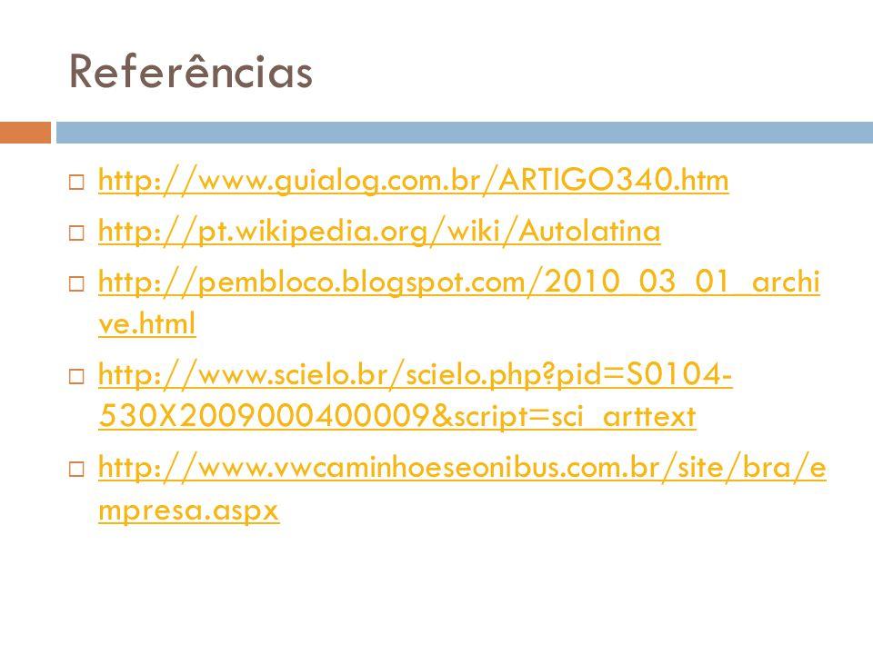 Referências http://www.guialog.com.br/ARTIGO340.htm