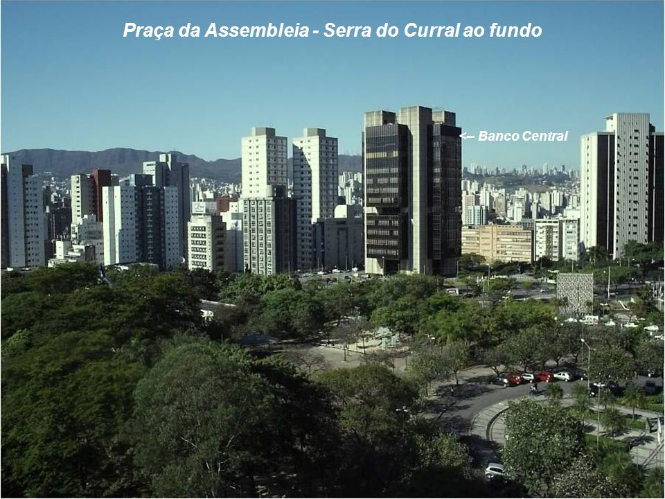 Praça da Assembleia - Serra do Curral ao fundo
