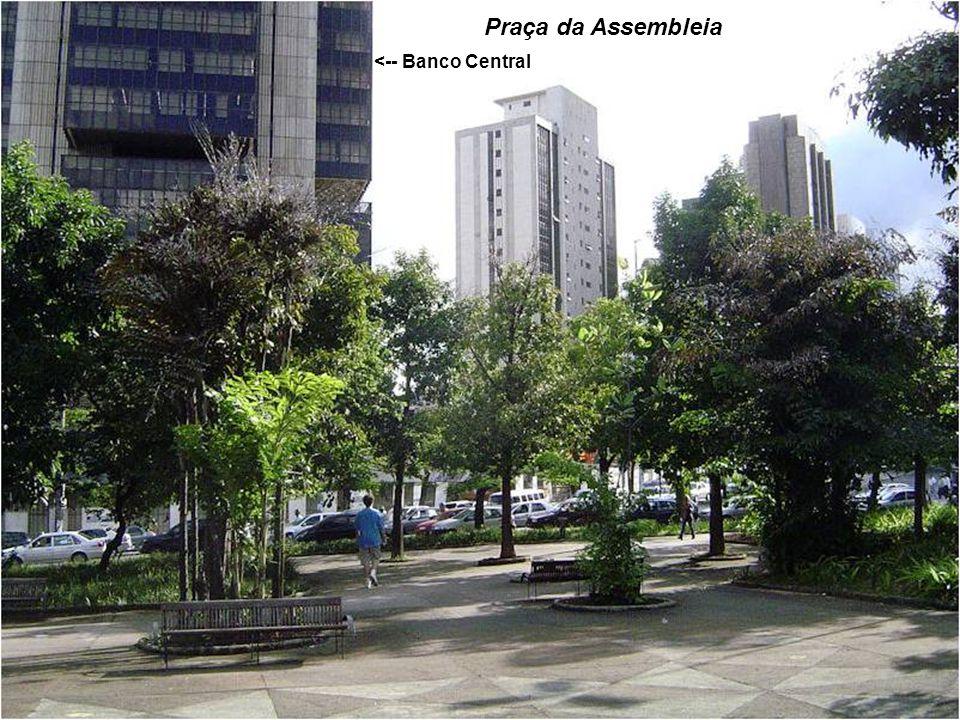 Praça da Assembleia <-- Banco Central