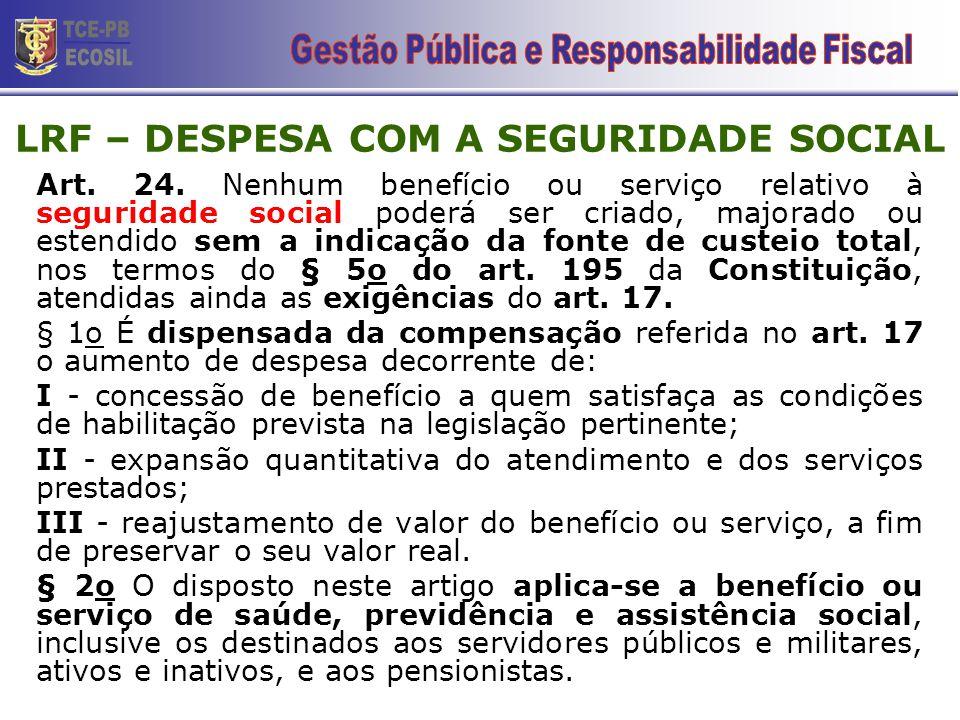 LRF – DESPESA COM A SEGURIDADE SOCIAL