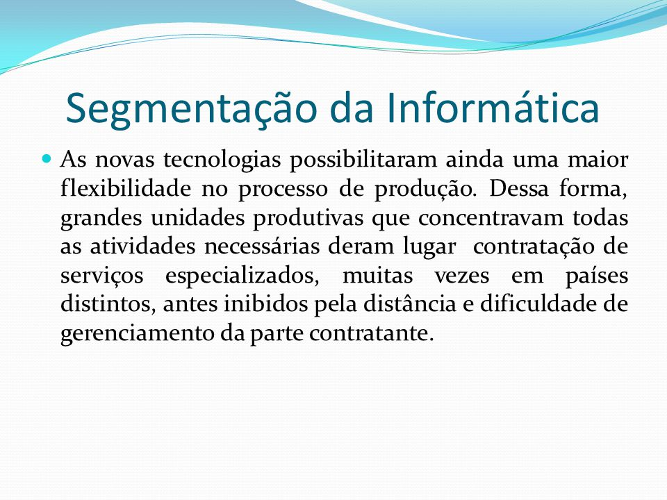 Segmentação da Informática