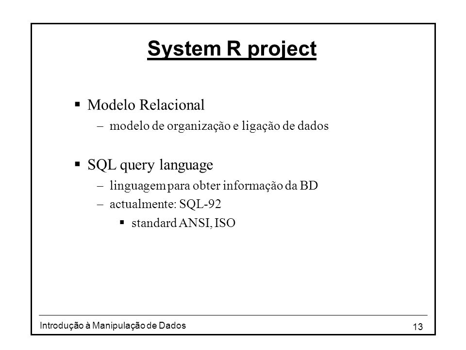 System R project Modelo Relacional SQL query language