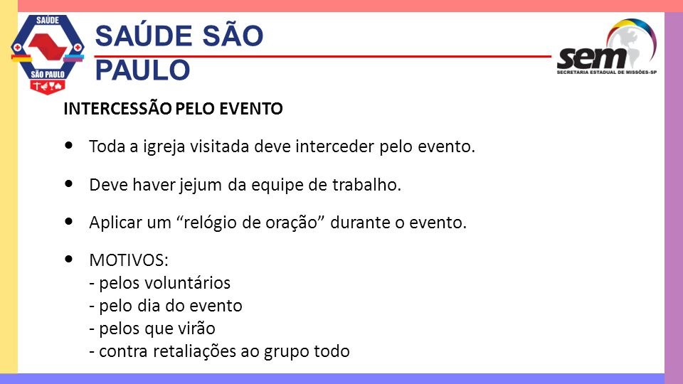SAÚDE SÃO PAULO INTERCESSÃO PELO EVENTO