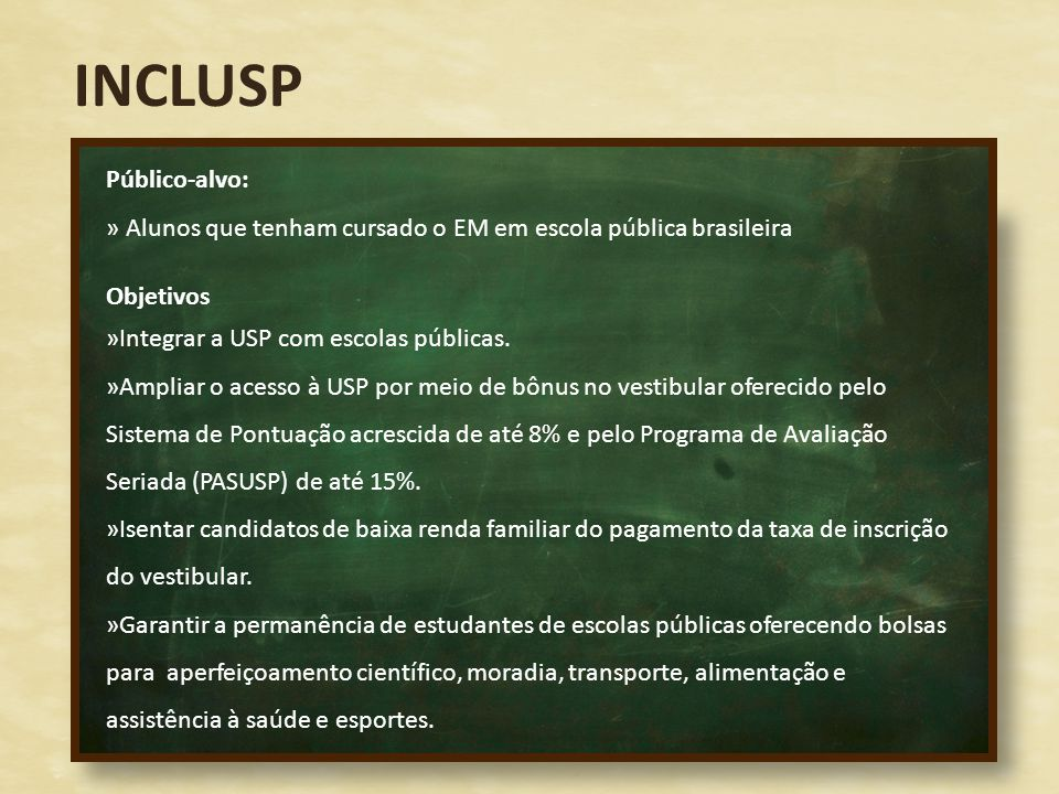 INCLUSP Público-alvo: