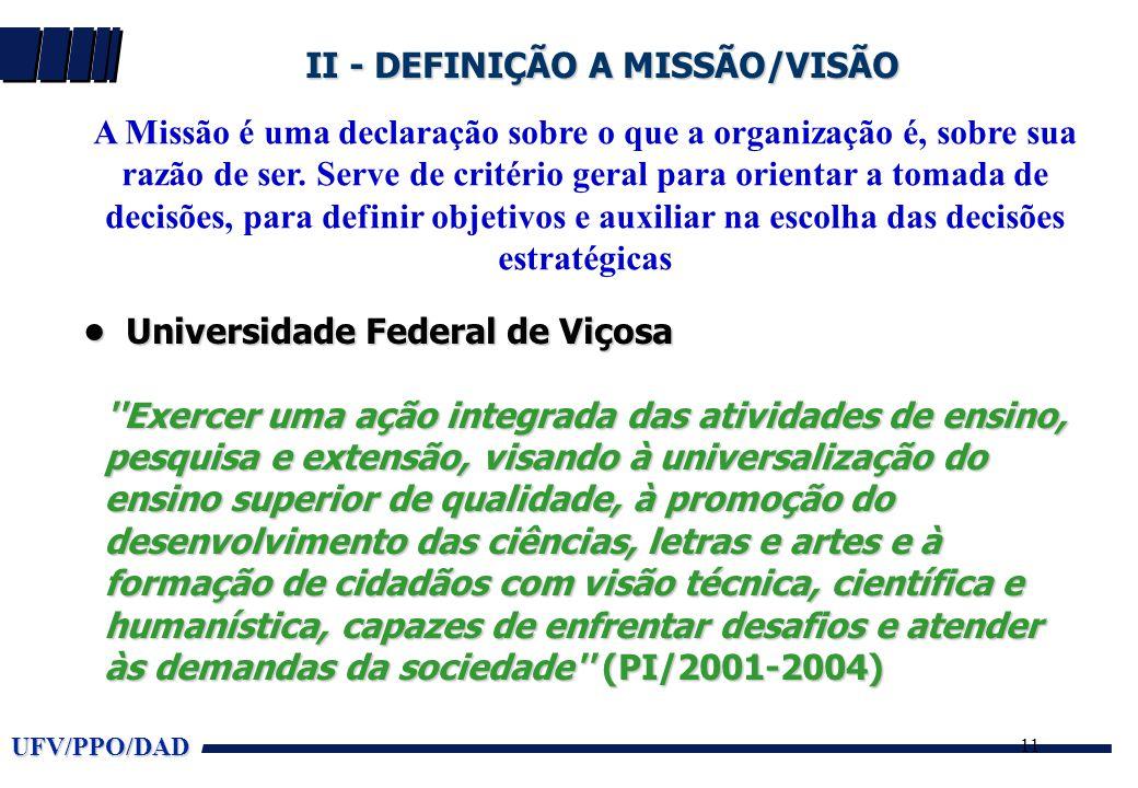 II - DEFINIÇÃO A MISSÃO/VISÃO