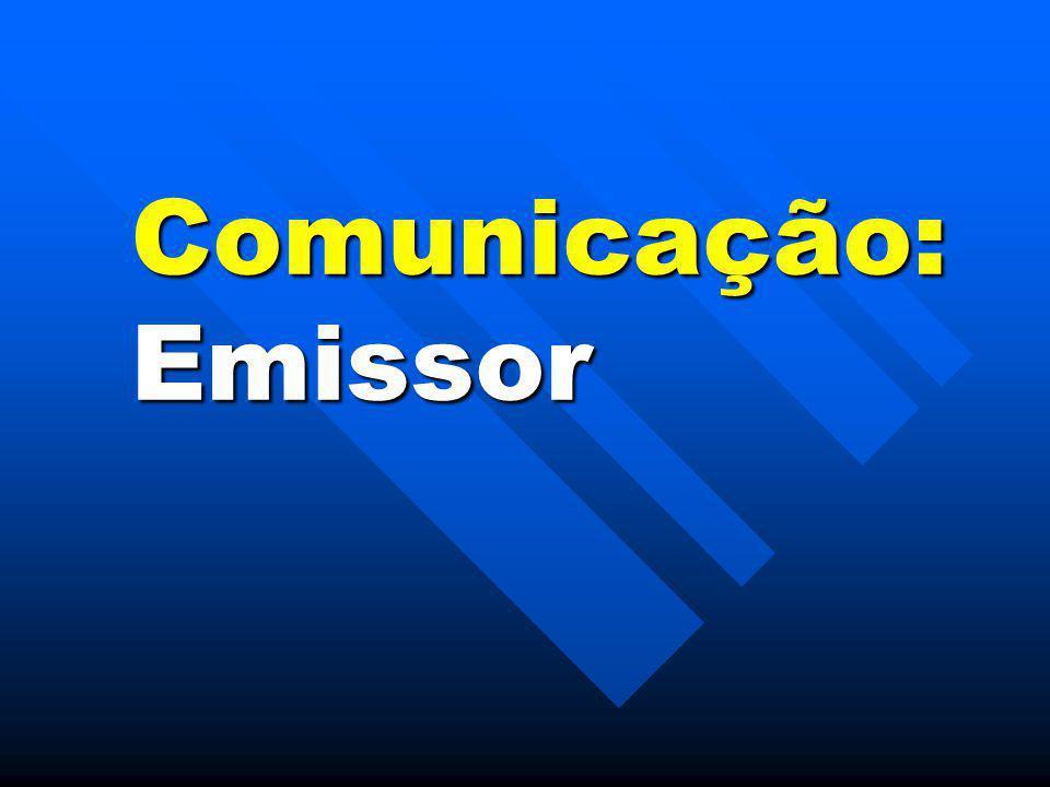 Comunicação: Emissor