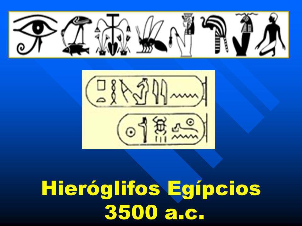 Hieróglifos Egípcios 3500 a.c.