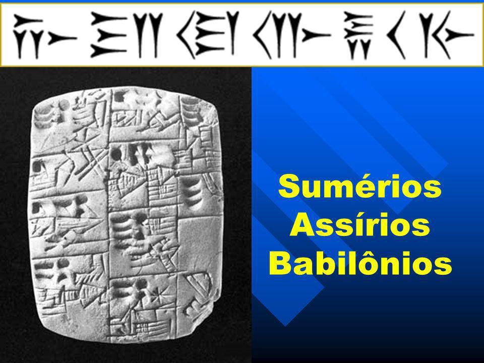 Sumérios Assírios Babilônios