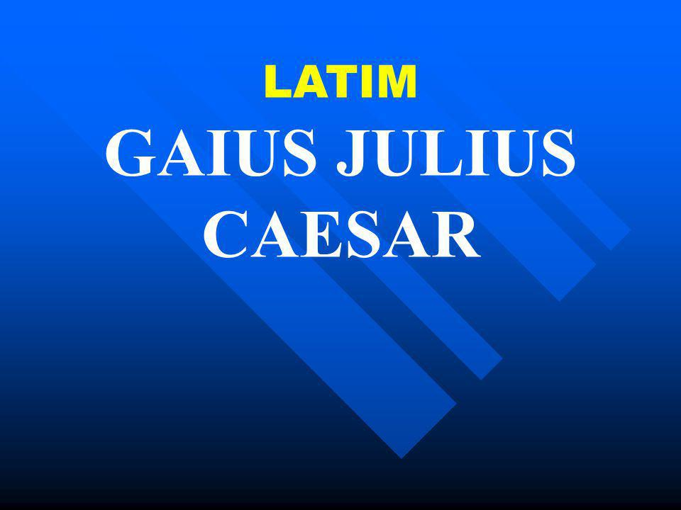 LATIM GAIUS JULIUS CAESAR