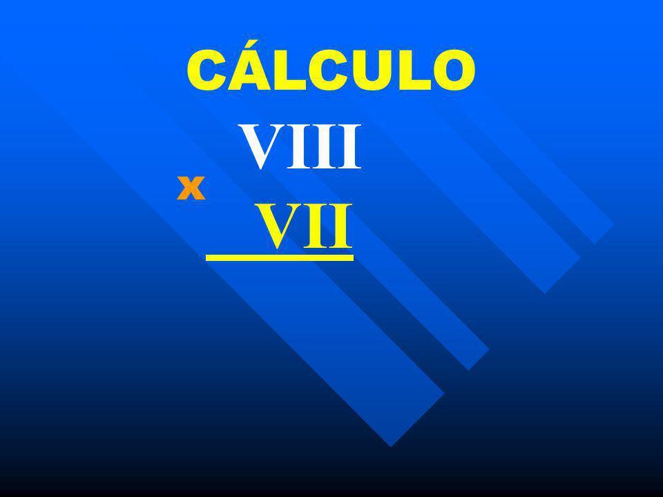 CÁLCULO VIII VII x