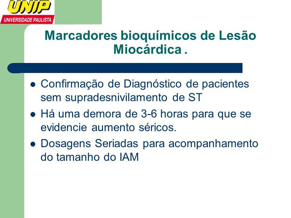 Marcadores bioquímicos de Lesão Miocárdica .