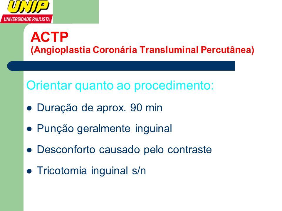 ACTP (Angioplastia Coronária Transluminal Percutânea)