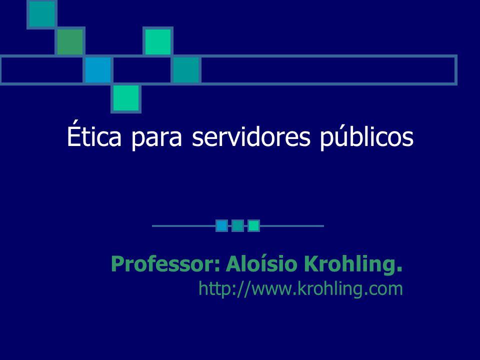Ética para servidores públicos