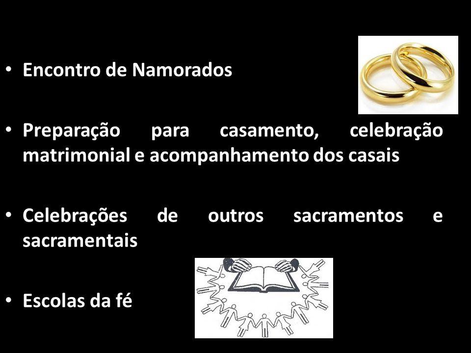 Encontro de Namorados Preparação para casamento, celebração matrimonial e acompanhamento dos casais.