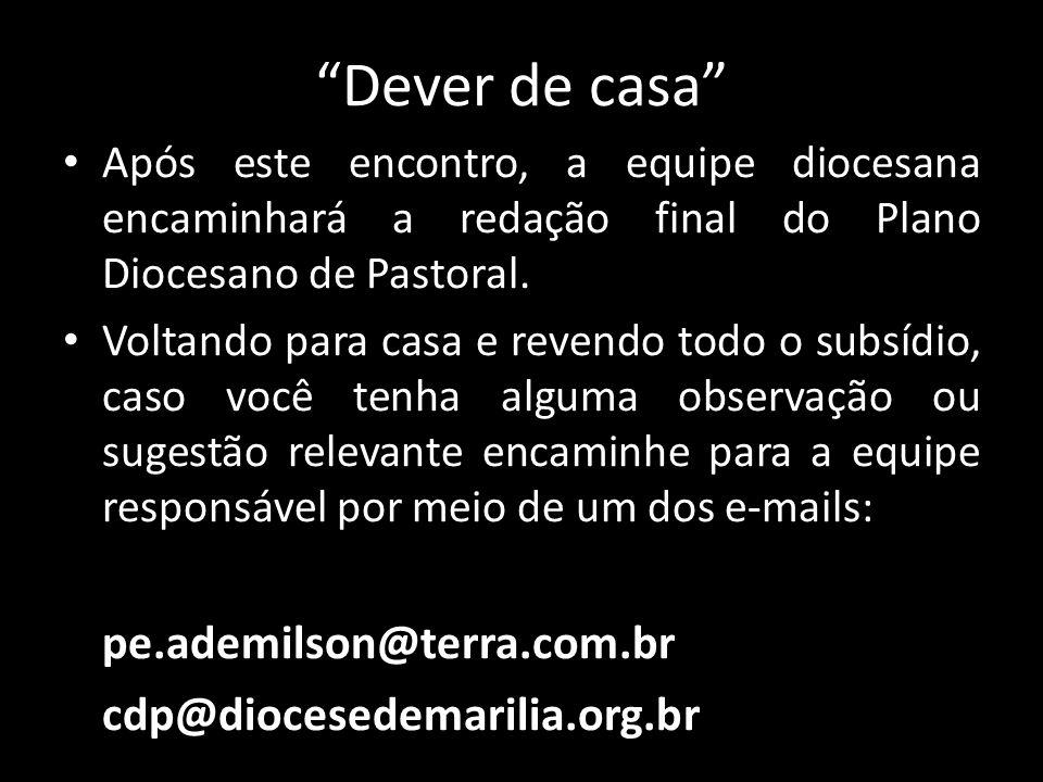 Dever de casa cdp@diocesedemarilia.org.br